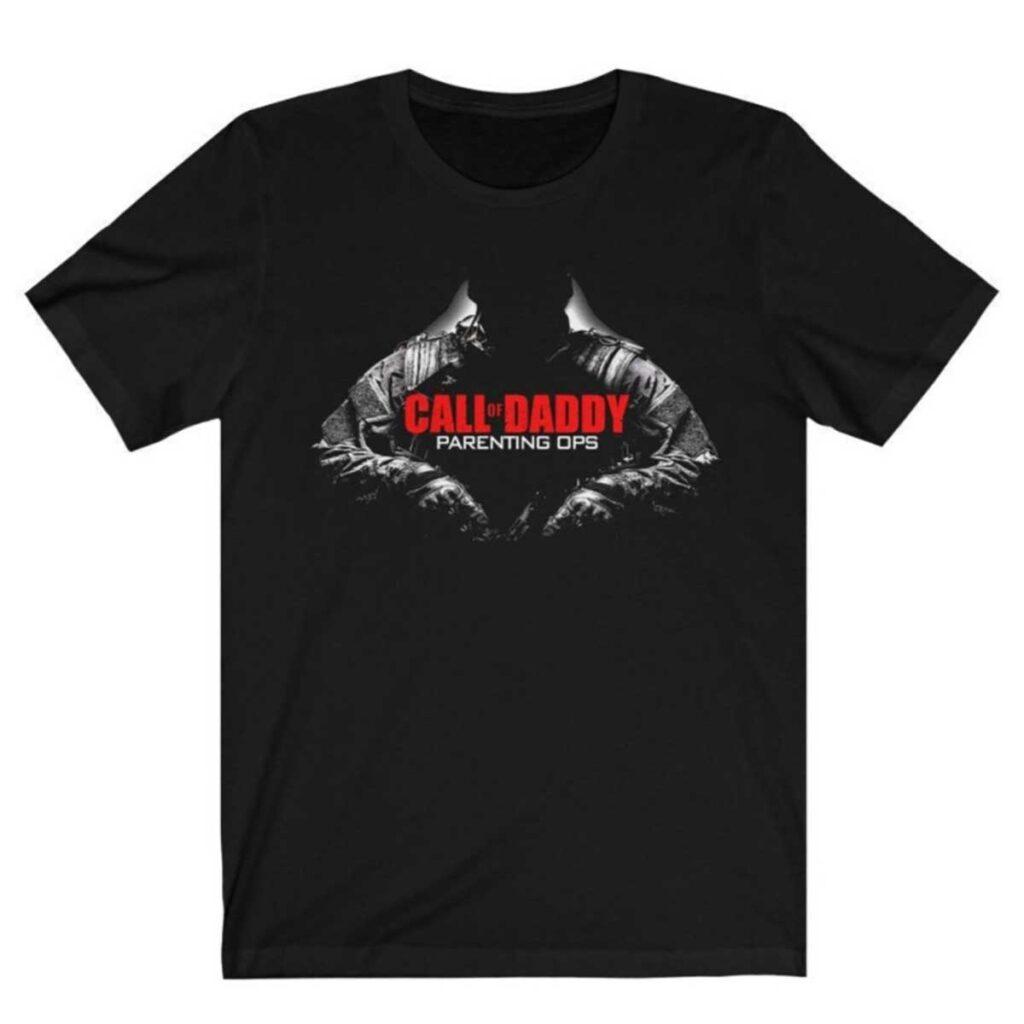 call of daddy tee shirt