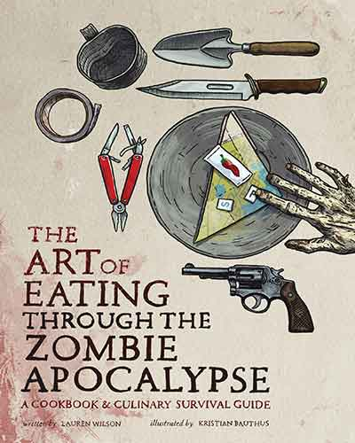 book cover the art of eating through the zombie apocalypse