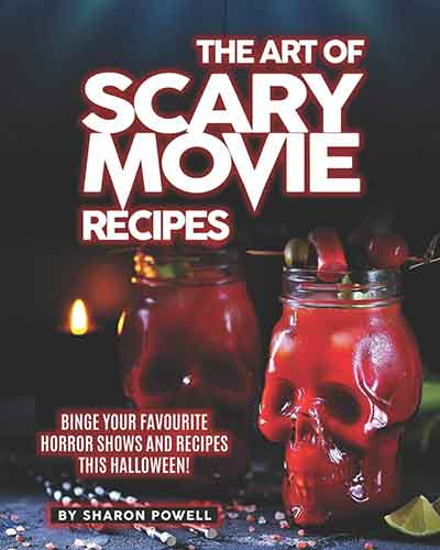 book cover the art of scary movie recipes